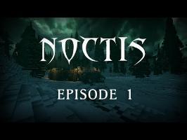 NOCTIS - Episode 1 : Les Psaumes de la Nuit