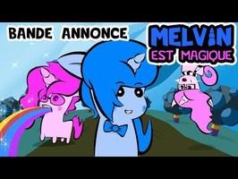 Bande Annonce | Melvin Est Magique LA SÉRIE ANIMÉE