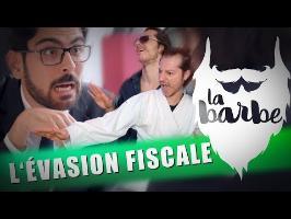 L'ÉVASION FISCALE (feat. CEMIL CHOSES À TE DIRE) - LA BARBE