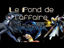 Le Fond De L'Affaire - Bayonetta, la suite