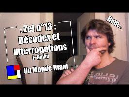 Zététique et Journalisme - 13 - Décodex et interrogations