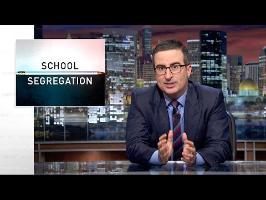 School Segregation: Last Week Tonight with John Oliver (HBO)