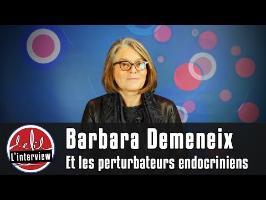 Interview #4 : Barbara Demeneix et les perturbateurs endocriniens