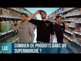 LQC - Combien de produits dans un supermarché ?
