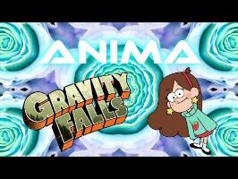 Anima #2 - Gravity Falls