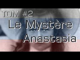 TDM #2 - La mort d'Anastasia Romanov