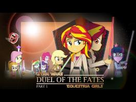 Duel of the Fates : Part 1 [MLP: Equestria Girls x Star Wars Crossover Animation]