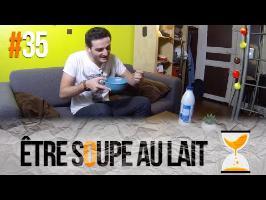 ÊTRE SOUPE AU LAIT - Express'ion #35