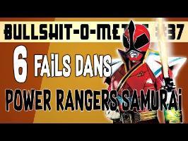 6 FAILS DANS POWER RANGERS SAMURAI - BOM #37