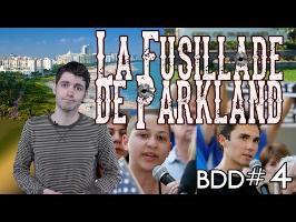 La fusillade de Parkland : Complot ? - BDD#5