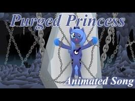 Purged Princess (Animated Music Video)