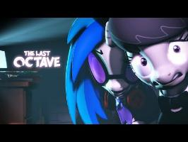 SHORT | The Last Octave [SFM] | SFM Ponies Music Short