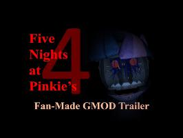Five Nights at Pinkie's 4 - Fan-Made GMOD Trailer