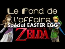 Le Fond De L'Affaire - The Legend of Zelda - Zelda - Easter eggs