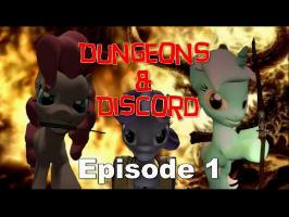 Dungeons & Discord: The Unanimated Saga! (Pilot Episode)
