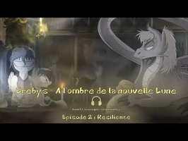 Erebys - A l'ombre de la Nouvelle Lune - 02 - Résilience (Fin Musicale by Damien NAGY)