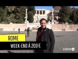 Un week-end à Rome pour 200€ ?