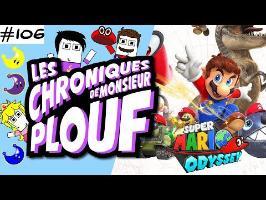 Super Mario Odyssey - Chroniques de Monsieur Plouf