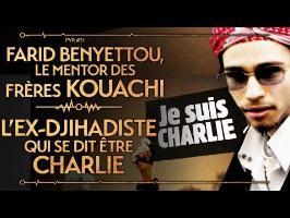 PVR#31 : BENYETTOU, LE MENTOR DES FRÈRES KOUACHI - L'EX-DJIHADISTE QUI SE DIT ÊTRE CHARLIE