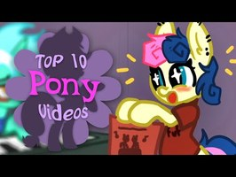 The Top 10 Pony Videos of August 2021