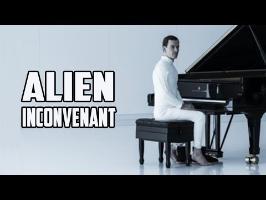 Alien inconvenant