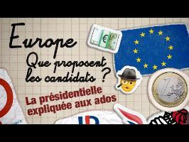 UNION EUROPÉENNE : QUE PROPOSENT LES CANDIDATS ? ???????? La présidentielle expliquée aux ados