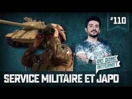 Service militaire et JAPD - VERINO #110 // Dis donc internet...