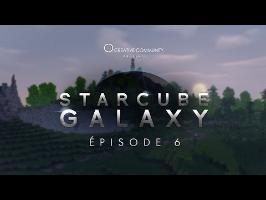 StarCube : Galaxy | Episode 6 : L'homme de l'Esprit