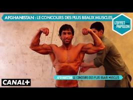 Afghanistan : Le Concours des plus beaux muscles - L'Effet Papillon