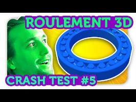 ROULEMENT A BILLES 3D !! Crash Test Impression 3D