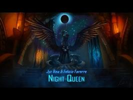 Jyc Row & Felicia Farerre - Night Queen