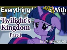 (Parody) Everything Wrong With Twilight's Kingdom #1 in 5 Minutes or Less