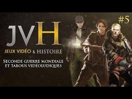 JVH#5 - Seconde Guerre Mondiale et tabous vidéoludiques