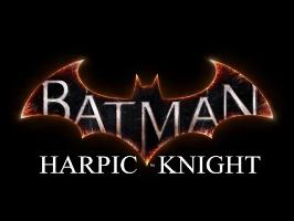 BATMAN HARPIC KNIGHT