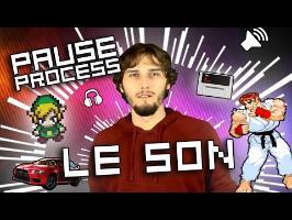 PAUSE PROCESS #21 Le Son
