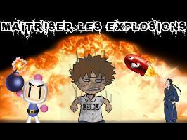 Maitriser les explosions - La Science des Jeux