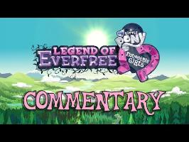 MLP: Equestria Girls - Legend of Everfree - Official Commentary