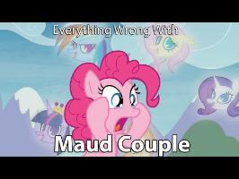Everything Wrong With My Little Pony Season 8 Maud Couple [Parody]