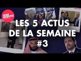 TRUMP, CHINE, ARABIE SAOUDITE... RÉSUMÉ DES 5 ACTUS DE LA SEMAINE #3