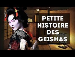PETITE HISTOIRE DES GEISHAS