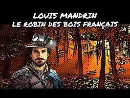 Louis Mandrin, le Robin des bois français