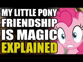 My Little Pony: Friendship Is Magic Explained