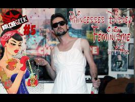 Bolchegeek #5 Princesses Disney, Féminisme & T-Rex