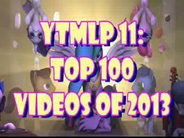 YTMLP 11: TOP 100 VIDEOS OF 2013 - #100-96