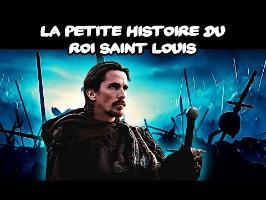 La petite histoire du roi Saint Louis
