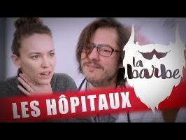 LES HÔPITAUX (feat. AUDREY PIRAULT) - LA BARBE