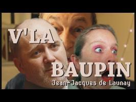 Jean-Jacques de Launay - V'LA BAUPIN - Parodie de Y'a d'la joie de Charles Trenet