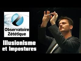 Illusionnisme et Imposture - Florent Martin