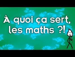 À quoi ça sert les maths ? ft Internet