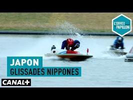 Japon : Glissades nippones - L'Effet Papillon – CANAL+
